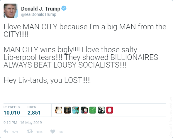 I love MAN CITY because Im a big MAN from the CITY!!!!!    MAN CITY wins bigly!!!! I love those salty Lib-erpool tears!!!! They showed BILLIONAIRES ALWAYS BEAT LOUSY SOCIALISTS!!!!     Hey Liv-tards, you LOST!!!!!